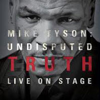 Mike Tyson Undisputed Truth Boston | Wang Theatre